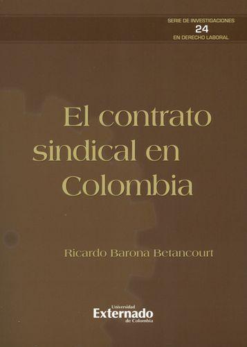 CONTRATO SINDICAL EN COLOMBIA, EL