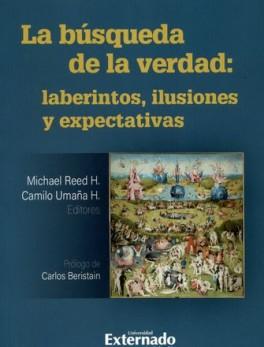 BUSQUEDA DE LA VERDAD LABERINTOS ILUSIONES Y EXPECTATIVAS, LA