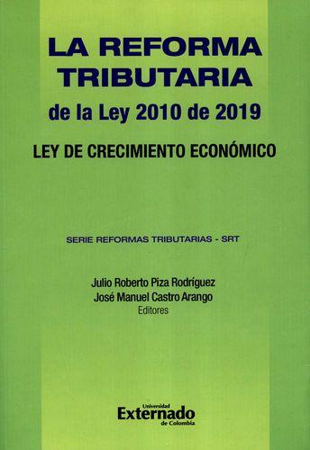 REFORMA TRIBUTARIA DE LA LEY 2010 DE 2019 LEY DE CRECIMIENTO ECONOMICO, LA