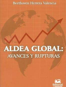 ALDEA GLOBAL AVANCES Y RUPTURAS