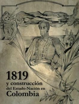 1819 Y CONSTRUCCION DEL ESTADO NACION EN COLOMBIA