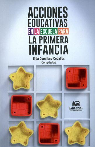 ACCIONES EDUCATIVAS EN LA ESCUELA PARA LA PRIMERA INFANCIA