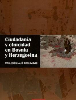 CIUDADANIA Y ETNICIDAD EN BOSNIA Y HERZEGOVINA