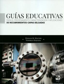 GUIAS EDUCATIVAS PARA EL PROCESAMIENTO CARACTERIZACION Y APLICACIONES DE RECUBRIMIENTOS CAPAS DELGADAS