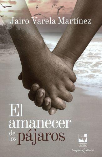 AMANECER DE LOS PAJAROS, EL