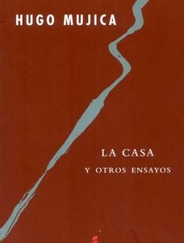 CASA Y OTROS ENSAYOS, LA