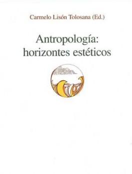 ANTROPOLOGIA HORIZONTES ESTETICOS