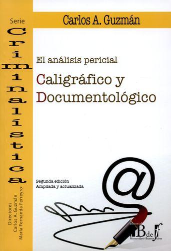 ANALISIS PERICIAL CALIGRAFICO Y DOCUMENTOLOGICO, EL