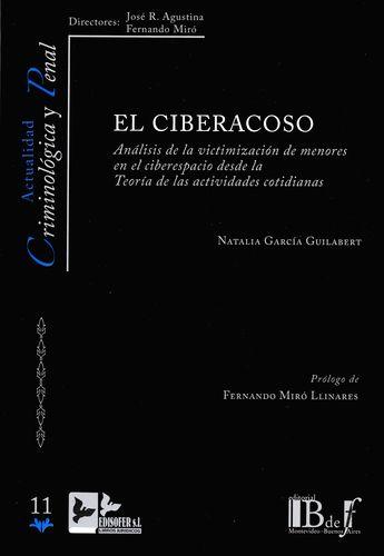 CIBERACOSO ANALISIS DE LA VICTIMIZACION DE MENORES EN EL CIBERESPACIO DESDE LA TEORIA DE LAS ACTIVIDADES COTID