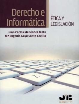DERECHO E INFORMATICA ETICA Y LEGISLACION