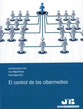 CONTROL DE LOS CIBERMEDIOS, EL