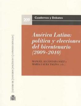 AMERICA LATINA POLITICA Y ELECCIONES DEL BICENTENARIO (2009-2010)