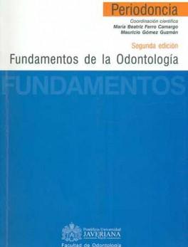 FUNDAMENTOS DE LA ODONTOLOGIA. PERIODONCIA