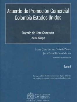 ACUERDO DE PROMOCION COMERCIAL (2 TOMOS) (+ CD) COLOMBIA-ESTADOS UNIDOS