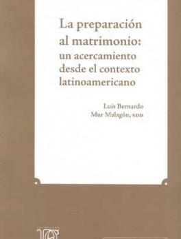 PREPARACION AL MATRIMONIO: UN ACERCAMIENTO DESDE EL CONTEXTO LATINOAMERICANO, LA