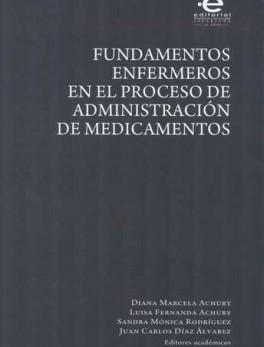 FUNDAMENTOS ENFERMEROS EN EL PROCESO DE ADMINISTRACION DE MEDICAMENTOS