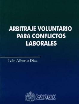 ARBITRAJE VOLUNTARIO PARA CONFLICTOS LABORALES