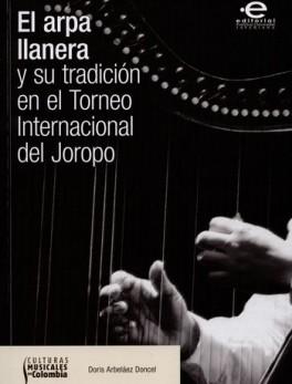 ARPA LLANERA Y SU TRADICION EN EL TORNEO INTERNACIONAL DEL JOROPO, EL