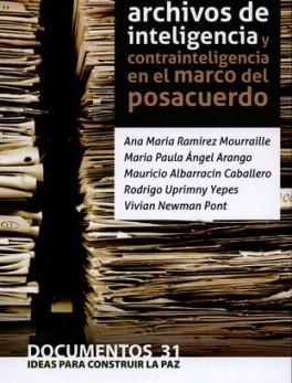 ACCESO A LOS ARCHIVOS DE INTELIGENCIA Y CONTRAINTELIGENCIA EN EL MARCO DEL POSACUERDO
