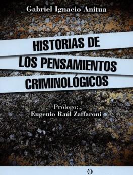 HISTORIAS DE LOS PENSAMIENTOS CRIMINOLOGICOS