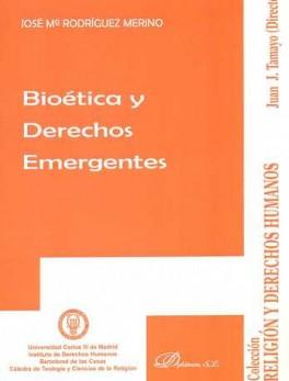 BIOETICA Y DERECHOS EMERGENTES