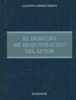 DERECHO DE REMUNERACION DEL AUTOR, EL