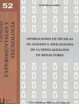 APORTACIONES EN TECNICAS DE ANALISIS Y APLICACIONES DE LA DEFOCALIZACION EN REFLECTORES