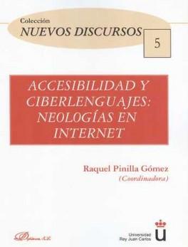 ACCESIBILIDAD Y CIBERLENGUAJES: NEOLOGIAS EN INTERNET