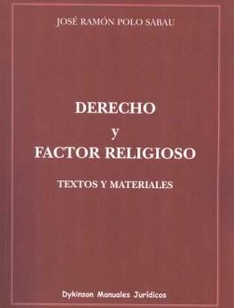 DERECHO Y FACTOR RELIGIOSO. TEXTOS Y MATERIALES