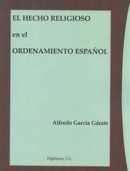 HECHO RELIGIOSO EN EL ORDENAMIENTO ESPAÑOL, EL