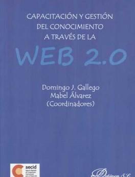 CAPACITACION Y GESTION DEL CONOCIMIENTO A TRAVES DE LA WEB 2.0
