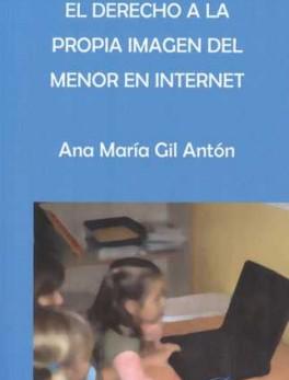 DERECHO A LA PROPIA IMAGEN DEL MENOR EN INTERNET, EL