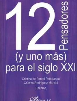 12 PENSADORES Y UNO MAS PARA EL SIGLO XXI