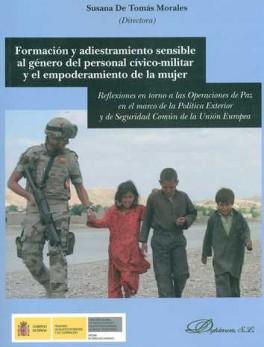 FORMACION Y ADIESTRAMIENTO SENSIBLE AL GENERO DEL PERSONAL CIVICO-MILITAR Y EL EMPODERAMIENTO DE LA MUJER