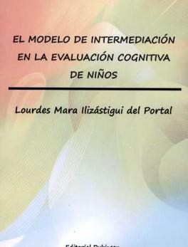MODELO DE INTERMEDIACION EN LA EVALUACION COGNITIVA DE NIÑOS, EL