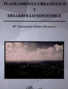 PLANEAMIENTO URBANISTICO Y DESARROLLO SOSTENIBLE
