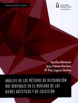 ANALISIS DE LOS METODOS DE DISTRIBUCION MAS RENTABLE EN EL MERCADO DE LSO BIENES ARTISTICOS Y DE COLECCION