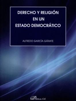 DERECHO Y RELIGION EN UN ESTADO DEMOCRATICO