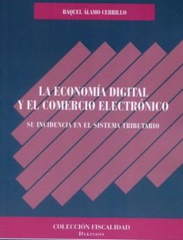 ECONOMIA DIGITAL Y EL COMERCIO ELECTRONICO, LA