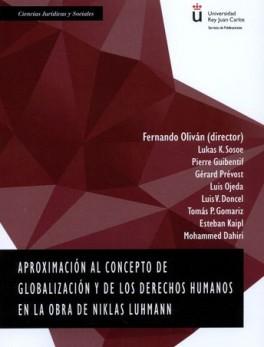 APROXIMACION AL CONCEPTO DE GLOBALIZACION Y DE LOS DERECHOS HUMANOS EN LA OBRA DE NIKLAS LUHMANN