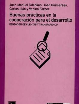 BUENAS PRACTICAS EN LA COOPERACION PARA EL DESARROLLO. RENDICION DE CUENTAS Y TRANSPARENCIA