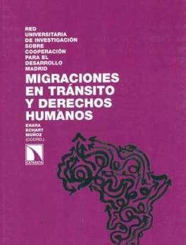 MIGRACIONES EN TRANSITO Y DERECHOS HUMANOS
