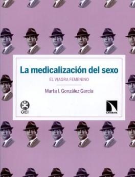 MEDICALIZACION DEL SEXO. EL VIAGRA FEMENINO