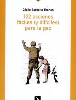 122 ACCIONES FACILES Y DIFICILES PARA LA PAZ
