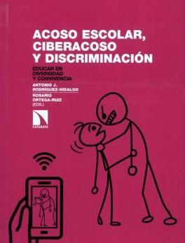 ACOSO ESCOLAR CIBERACOSO Y DISCRIMINACION EDUCAR EN DIVERSIDAD Y CONVIVENCIA