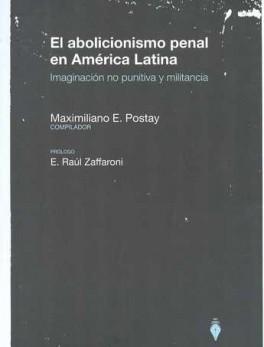 ABOLICIONISMO PENAL EN AMERICA LATINA