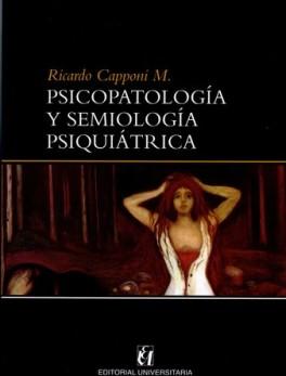 PSICOPATOLOGIA Y SEMIOLOGIA PSIQUIATRICA