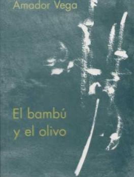 BAMBU Y EL OLIVO. MEDITACIONES, EL