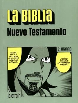 BIBLIA NUEVO TESTAMENTO (EN HISTORIETA / COMIC), LA