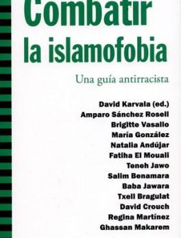 COMBATIR LA ISLAMOFOBIA UNA GUIA ANTIRRACISTA